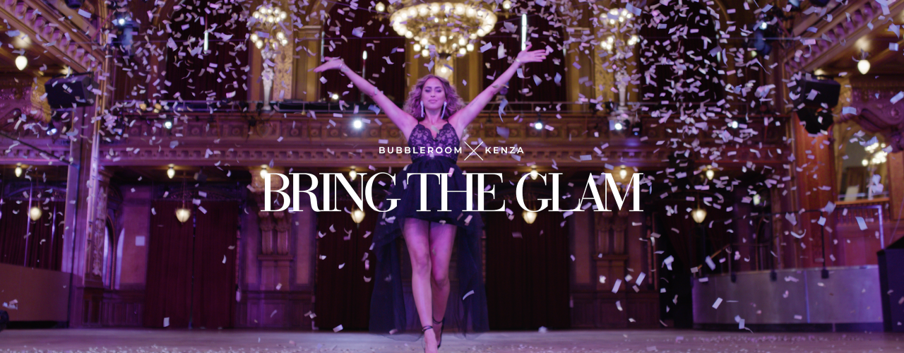 Bring the glam - Bubbleroom x Kenza