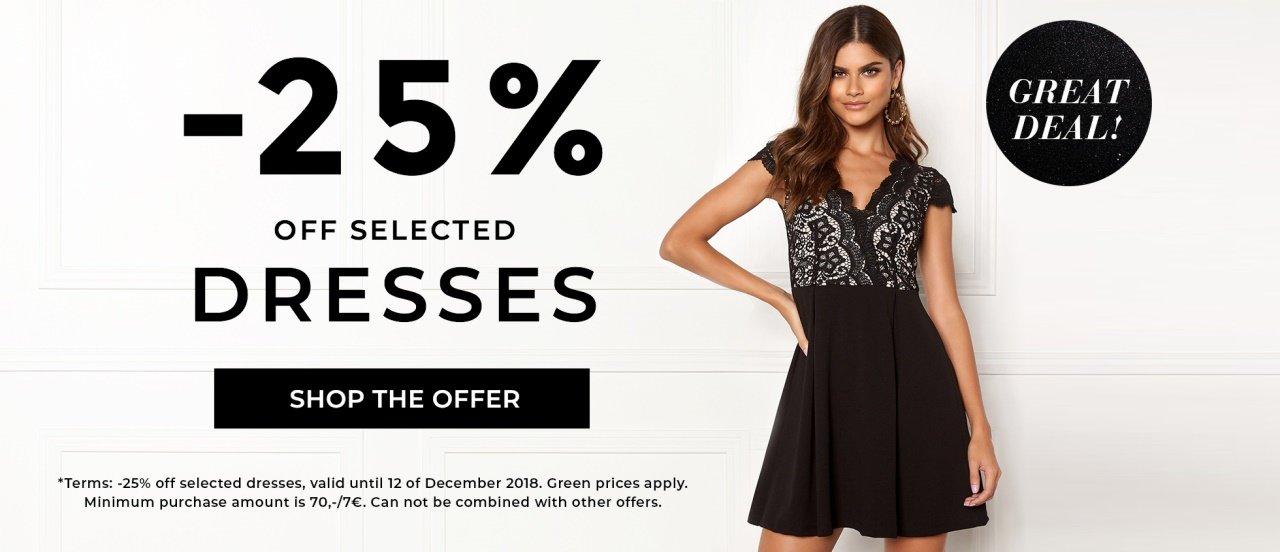 Juuri nyt! 25% off selected dresses, valid until 12 of December 2018