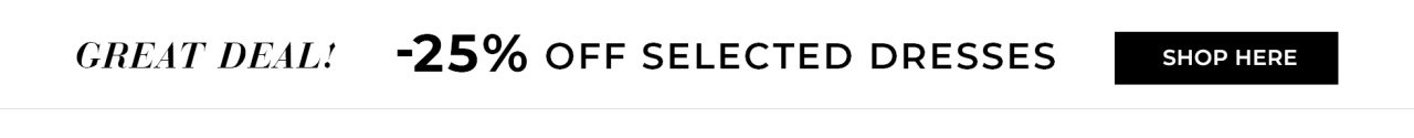 25% off selected dresses