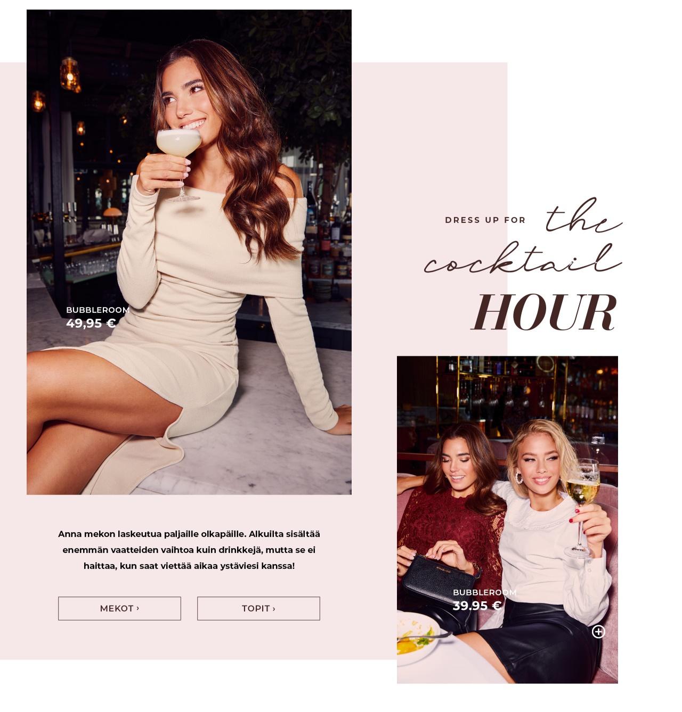 Dress up for the cocktail hour - Osta täältä
