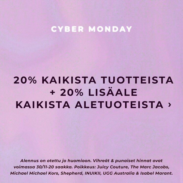 Cyber Monday - 20% kaikista tuotteista + 20% lisäale kaikista aletuotteista - Osta täältä